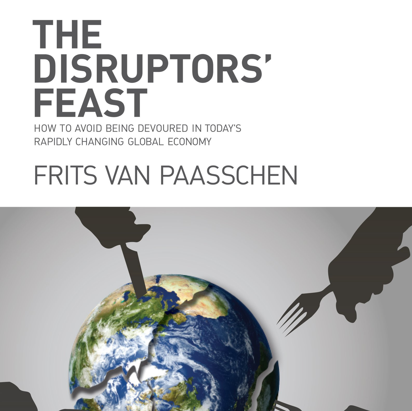 The Disruptors' Feast